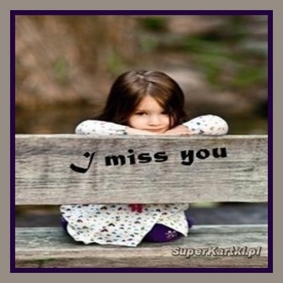 I Miss You... I Love You...